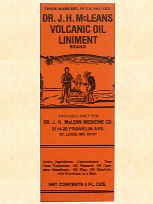 Dr. J. H. McLean's Volcanic Oil Liniment ~ For Medicinal Prop Sales Only