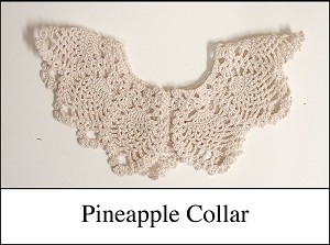z Sold ~  Crocheted Collar - Pineapple