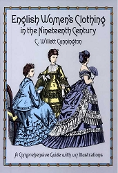 Books - English Women's Clothing in the 19th Century
