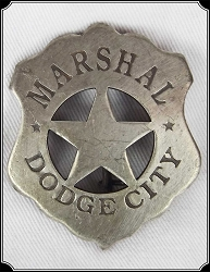 Badge - Marshal Dodge City - Shield Pierced Star