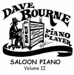 CD - Dave Bourne Saloon Piano Music CD - Vol. 2