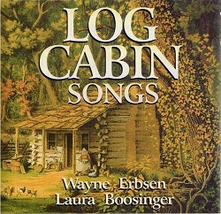 CD - Log Cabin Songs