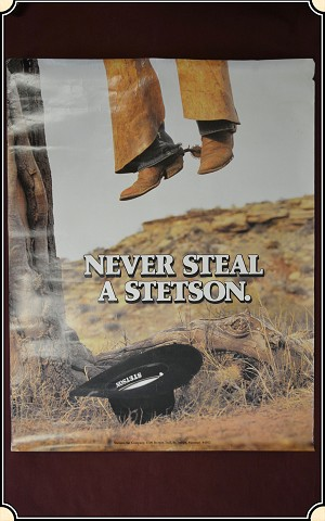 "Z Sold 1960's ""Never Steal a Stetson"" poster"