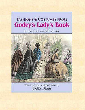 Books - Fashions and Costumes from Godey's Lady's Book