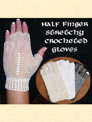 z-Sold Gloves -Half Finger Stretchy Crochet in Ecru Only